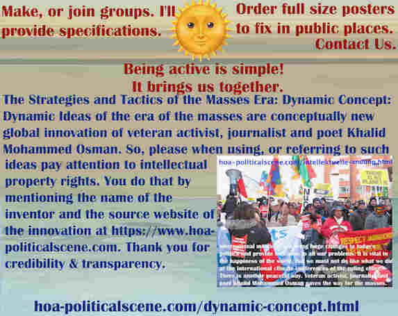 hoa-politicalscene.com/dynamic-concept.html - Strategies and Tactics of Masses Era: Dynamic Concept: is conceptually new global innovation of veteran activist, journalist & poet Khalid Mohammed Osman.