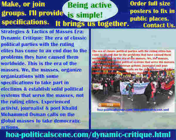 hoa-politicalscene.com/dynamic-critique.html - Strategies & Tactics of Masses Era: Dynamic Critique: Classic political parties' ruling elites era comes to an end due to problems caused them worldwide.