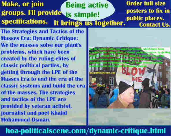 hoa-politicalscene.com/dynamic-critique.html - The Strategies and Tactics of the Masses Era: Dynamic Critique: We masses solve our plant's problems by the LPE.
