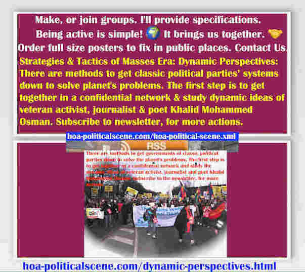 hoa-politicalscene.com/dynamic-perspectives.html - Strategies & Tactics of Masses Era: Dynamic Perspectives: Methods to get governments of classic political parties down to solve planet's problems.