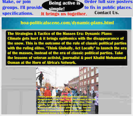 hoa-politicalscene.com/dynamic-plans.html - The Strategies and Tactics of the Masses Era: Dynamic Plans: Climate gets hurt and it brings epidemics with the disappearance of the snow.