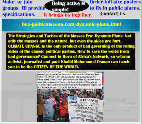 hoa-politicalscene.com/dynamic-plans.html - Strategies & Tactics of Masses Era: Dynamic Plans: Not only the masses and the nature, but even the skies are hurt.