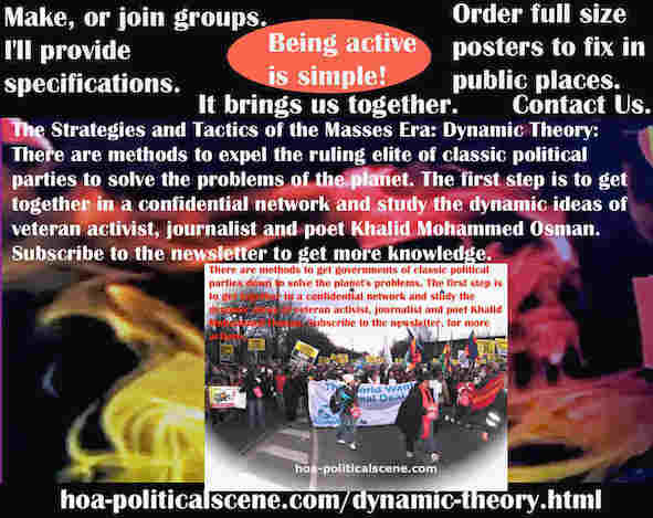 hoa-politicalscene.com/dynamic-theory.html - Strategies & Tactics of Masses Era: Dynamic Theory: Methods to expel the ruling elite of classic political parties to solve the problems of the planet.