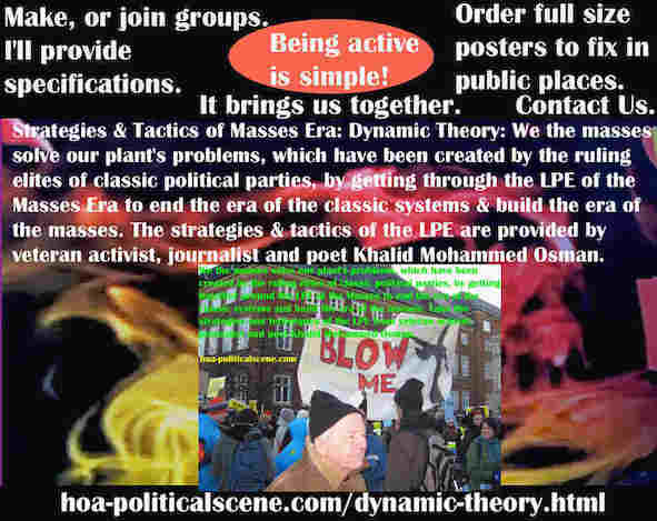 hoa-politicalscene.com/dynamic-theory.html - The Strategies and Tactics of the Masses Era: Dynamic Theory: We masses arm by LPE to solve our plant's problems created by classic political parties.