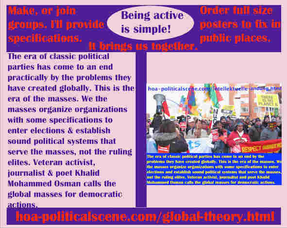 hoa-politicalscene.com/global-theory.html - The Strategies and Tactics of the Masses Era: Global Theory: Era of classic political parties has ended practically by problems they have created globally.