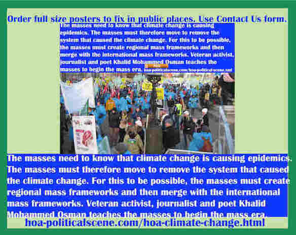 hoa-politicalscene.com/hoa-climate-change.html - HOA Climate Change: Masses must know that climate change is causing epidemics to remove classic systems of classic ruling parties' ruling elites.