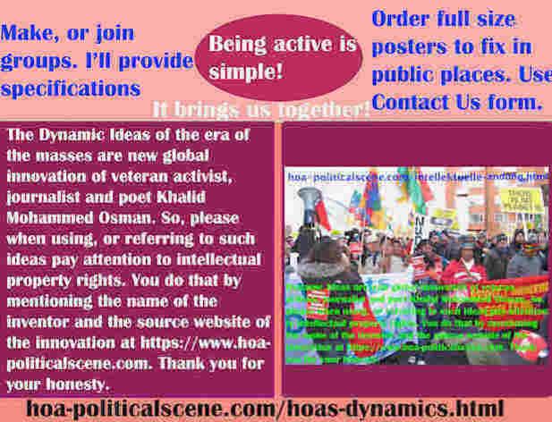 hoa-politicalscene.com/hoas-dynamics.html - Strategies & Tactics of HOA's Dynamics: Ideas of the masses era are new global innovation of veteran activist, journalist & poet Khalid Mohammed Osman.