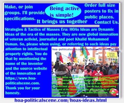 hoa-politicalscene.com/hoas-ideas.html - Strategies & Tactics of Masses Era: HOAs Ideas: are Dynamic Ideas of the era of the masses to take power from classic parties and save the world.