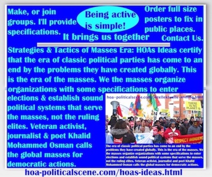 hoa-politicalscene.com/hoas-ideas.html - The Strategies and Tactics of the Masses Era: HOAs Ideas certify that era of classic political parties has ended by problems they have created globally.