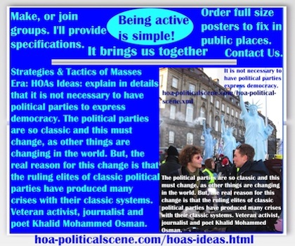 hoa-politicalscene.com/hoas-ideas.html - The Strategies and Tactics of the Masses Era: HOAs Ideas: explain that it is not necessary to have political parties to indicate democracy.