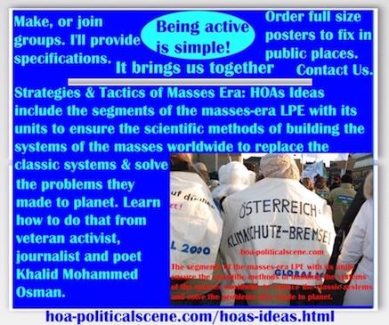 hoa-politicalscene.com/hoas-ideas.html - Strategies & Tactics of Masses Era: HOAs Ideas: include segments of the masses-era LPE with units to ensure scientific methods of building masses systems.