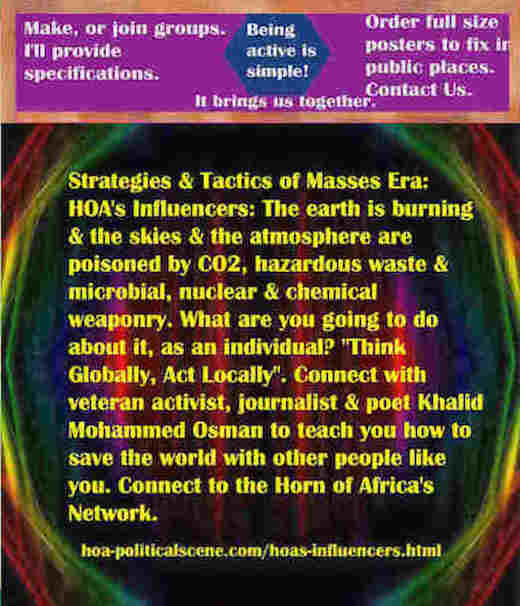 hoa-politicalscene.com/hoas-influencers.html - The Strategies and Tactics of the Masses Era: HOA's Influencers: Earth burns, sky, atmosphere poisoned by CO2, hazardous waste and microbial weaponry.
