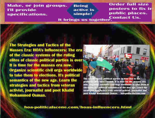 hoa-politicalscene.com/hoas-influencers.html - Strategies & Tactics of Masses Era: HOA's Influencers: ruling elites of classic political parties' era is over. It is time for the masses era now.