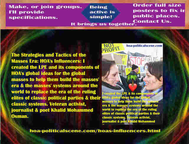 hoa-politicalscene.com/hoas-influencers.html - Strategies & Tactics of Masses Era: HOA's Influencers: I created Masses Era strategies & tactics for global masses to help them build masses era.