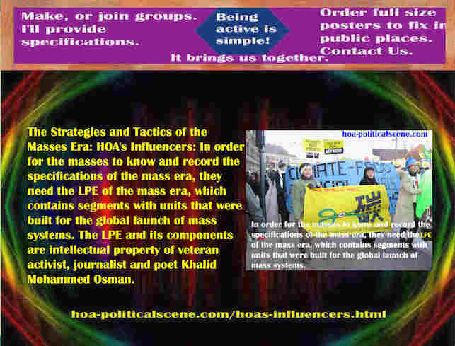 hoa-politicalscene.com/hoas-influencers.html - Strategies & Tactics of Masses Era: HOA's Influencers: In order for masses to know & record specifications of mass era, they need LPE of mass era.