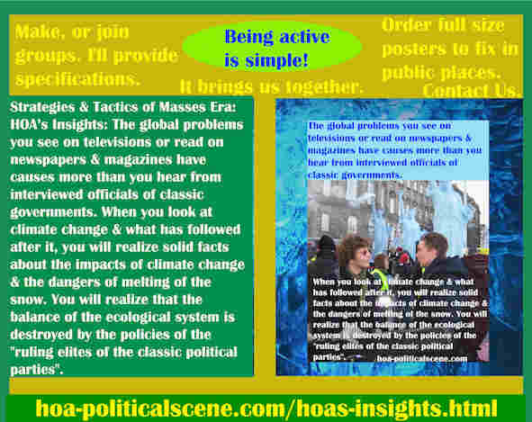 hoa-politicalscene.com/hoas-insights.html - Strategies & Tactics of Masses Era: HOA's Insights: Global problems on TV, newspapers, magazines have other causes than officials disclose.