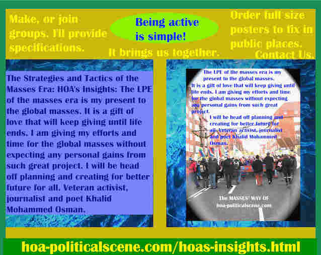 hoa-politicalscene.com/hoas-insights.html - Strategies & Tactics of Masses Era: HOA's Insights: LPE of mass era is my present to global masses. A gift of love that will keep giving until life ends.