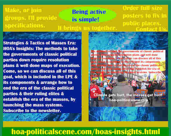 hoa-politicalscene.com/hoas-insights.html - The Strategies and Tactics of the Masses Era: HOA's Insights: Methods to take the governments of classic political parties down require resolution plans.