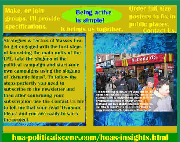 hoa-politicalscene.com/hoas-insights.html - Strategies & Tactics of Masses Era: HOA's Insights: To get engaged with the first steps of launching the main units of the LPE, start political campaigns.