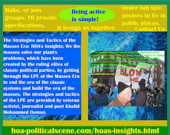 hoa-politicalscene.com/hoas-insights.html - Strategies & Tactics of Masses Era: HOA's Insights: We masses solve our plant's problems by getting the LPE of the Masses Era to end classic systems.