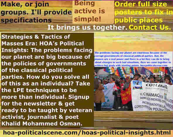 hoa-politicalscene.com/hoas-political-insights.html - Strategies & Tactics of Masses Era: HOA's Political Insights: The problems facing our planet are big because of policies of classic governments.