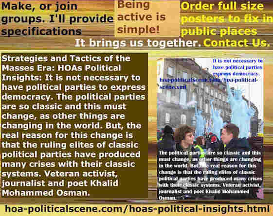 hoa-politicalscene.com/hoas-political-insights.html - Strategies & Tactics of Masses Era: HOA's Political Insights: Not necessary have political parties to express democracy. What we have are clichés.