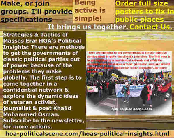 hoa-politicalscene.com/hoas-political-insights.html - Strategies & Tactics of Masses Era: HOA's Political Insights: Methods to get classic political parties out of power and build mass systems.