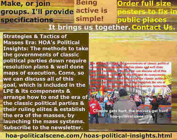 hoa-politicalscene.com/hoas-political-insights.html - Strategies & Tactics of Masses Era: HOA's Political Insights: Methods to take classic political parties down require resolution plans.