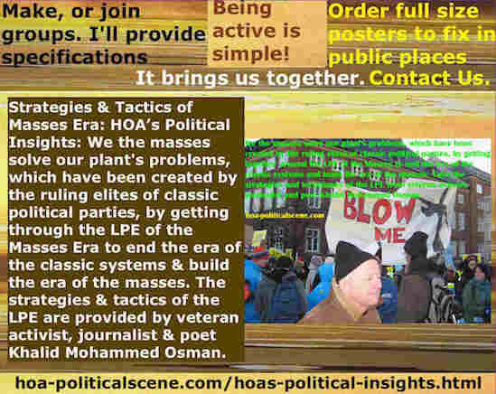 hoa-politicalscene.com/hoas-political-insights.html - Strategies & Tactics of Masses Era: HOA's Political Insights: We masses solve our plant's problems by getting through the LPE of the Masses Era.