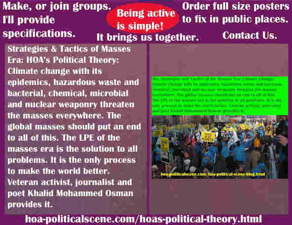 hoa-politicalscene.com/hoas-political-theory.html - Strategies & Tactics of Masses Era: HOA's Political Theory: Climate change with its epidemics, waste & bacterial, chemical, microbial, nuclear.
