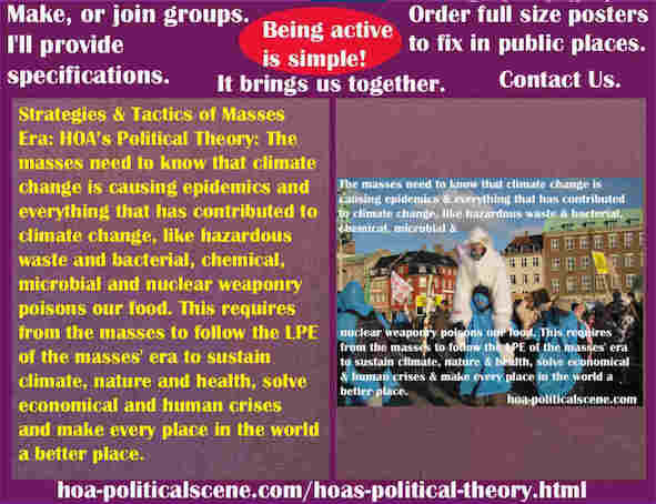 hoa-politicalscene.com/hoas-political-theory.html - Strategies & Tactics of Masses Era: HOA's Political Theory: Masses need to know that climate change is causing epidemics.