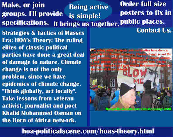 hoa-politicalscene.com/hoas-theory.html - Strategies & Tactics of Masses Era: HOA's Theory: The ruling elites of classic political parties have done a great deal of damage to nature.
