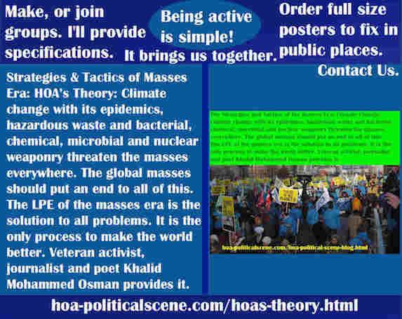 hoa-politicalscene.com/hoas-theory.html - Strategies & Tactics of Masses Era: HOA's Theory: Climate change epidemics, waste, bacterial, chemical, microbial, nuclear threaten masses everywhere.