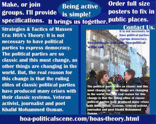 hoa-politicalscene.com/hoas-theory.html - The Strategies and Tactics of the Masses Era: HOA's Theory: It is not necessary to have political parties to express democracy. What we have, are clichés.
