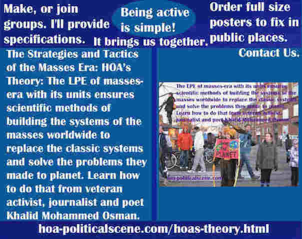 hoa-politicalscene.com/hoas-theory.html - Strategies & Tactics of Masses Era: HOA's Theory: The LPE of masses-era with its units ensures scientific methods of building mass systems.