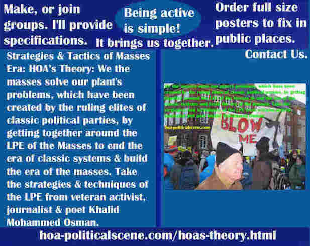 hoa-politicalscene.com/hoas-theory.html - Strategies & Tactics of Masses Era: HOA's Theory: We the masses solve our plant's problems by getting together around the LPE of the Masses.