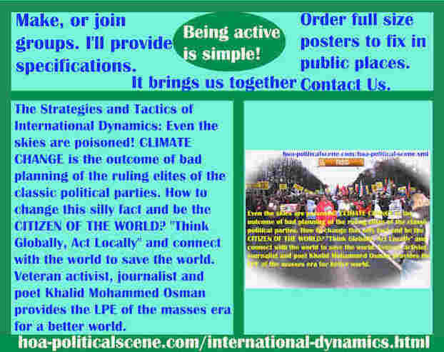 hoa-politicalscene.com/international-dynamics.html - Strategies & Tactics of International Dynamics: Even skies poisoned! CLIMATE CHANGE is outcome of bad planning of RE of CPP.