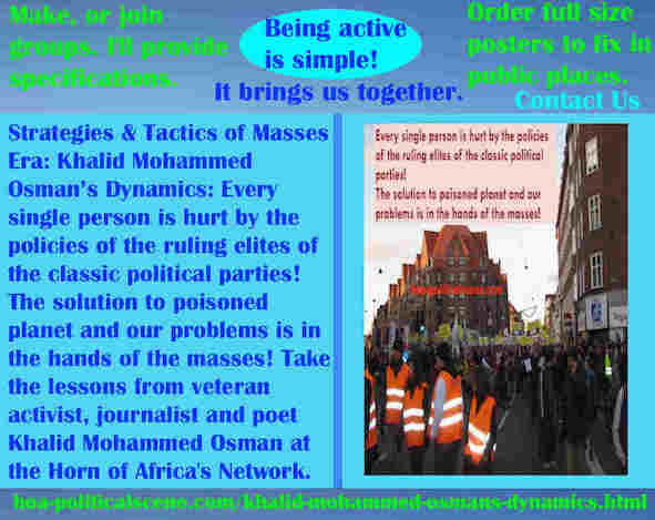 hoa-politicalscene.com/khalid-mohammed-osmans-dynamics.html - Strategies & Tactics of Masses Era: Khalid Mohammed Osman's Dynamics: Every person is hurt by policies of classic political parties!