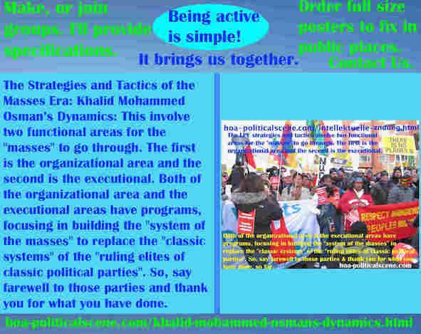 hoa-politicalscene.com/khalid-mohammed-osmans-dynamics.html - Strategies & Tactics of Masses Era: Khalid Mohammed Osman's Dynamics: Strategies and tactics involve 2 functional areas for masses.