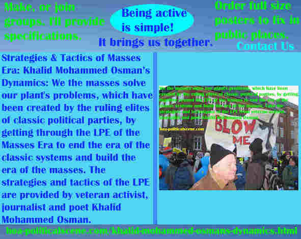 hoa-politicalscene.com/khalid-mohammed-osmans-dynamics.html - The Strategies and Tactics of the Masses Era: Khalid Mohammed Osman's Dynamics: We masses solve our plant's problems by the LPE.