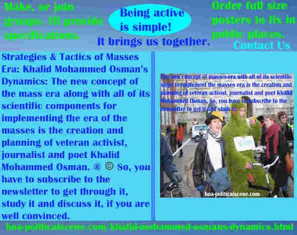 hoa-politicalscene.com/khalid-mohammed-osmans-dynamics.html - Strategies & Tactics of Masses Era: Khalid Mohammed Osman's Dynamics: Mass era new concept & components of mass era. ®
