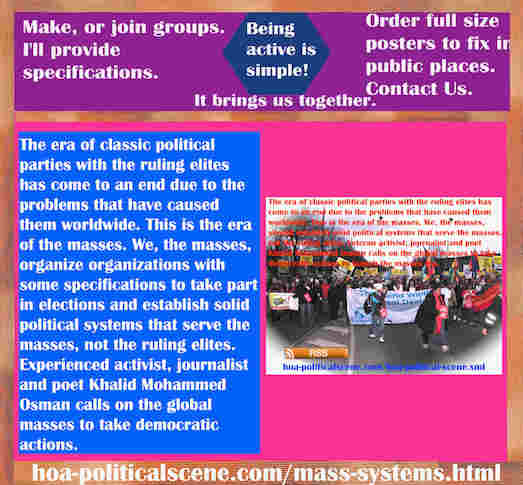 hoa-politicalscene.com/mass-systems.html - Strategies & Tactics of Mass Systems: Era of classic political parties ruling elites has come to an end due to the problems that have caused them worldwide.