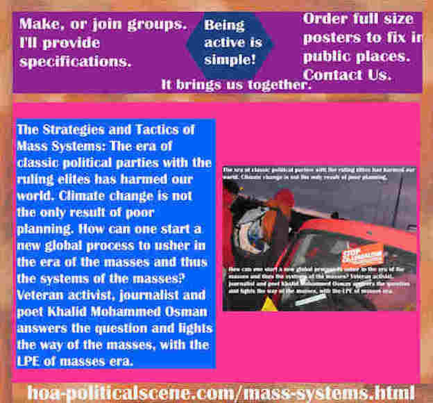 hoa-politicalscene.com/mass-systems.html - Strategies & Tactics of Mass Systems: Classic political parties ruling elites harmed our world. Climate change isn't the only result of poor planning.