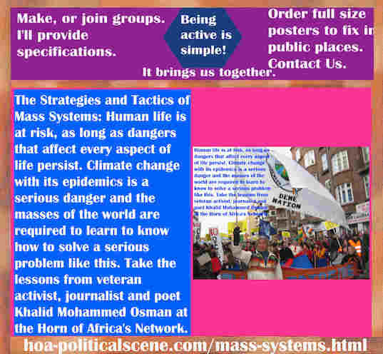 hoa-politicalscene.com/mass-systems.html - The Strategies and Tactics of Mass Systems: Human life is at risk, as long as dangers that affect every aspect of life persist.