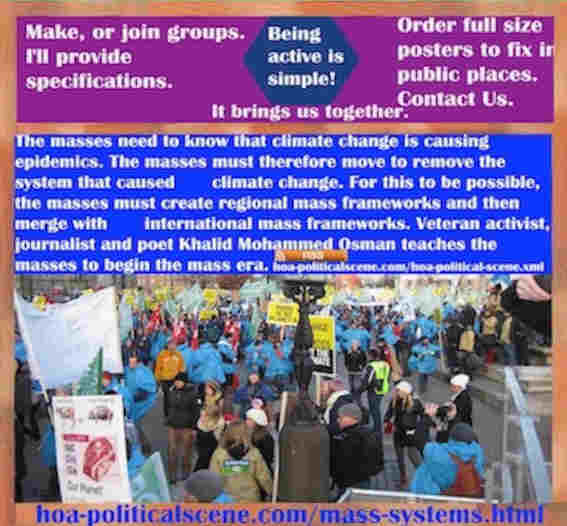 hoa-politicalscene.com/mass-systems.html - The Strategies and Tactics of Mass Systems: The masses need to know that climate change is causing epidemics, to remove classic systems.