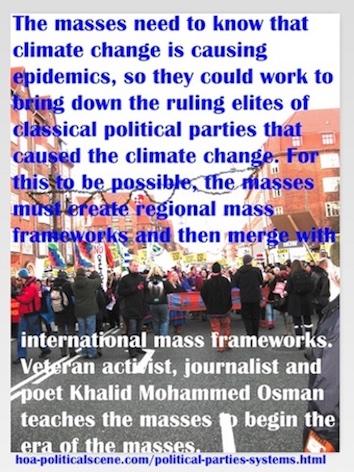 hoa-politicalscene.com/political-parties-systems.html - Political Parties Systems: Masses need to know that climate change is causing epidemics, to remove classic Political Parties Systems.