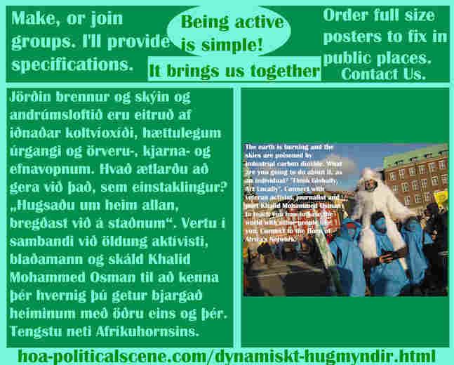 hoa-politicalscene.com/dynamiskt-hugmyndir.html - Dynamískt Hugmyndir: Jörðin brennur og skýin og andrúmsloftið eru eitruð af iðnaðar koltvíoxíði, hættulegum úrgangi og örveru-, kjarna- og efnavopnum.