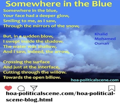hoa-politicalscene.com/hoas-english-poetry.html - HOA's English Poetry: How to Be Motivated by Poetry to Write Poetry? Somewhere in the Blue by poet Khalid Mohammed Osman.