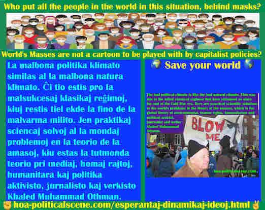 hoa-politicalscene.com/esperantaj-dinamikaj-ideoj.html - Esperantaj Dinamikaj Ideoj: La malbona politika klimato similas al la malbona natura klimato. Ĉi tio estis pro la malsukcesaj klasikaj reĝimoj,