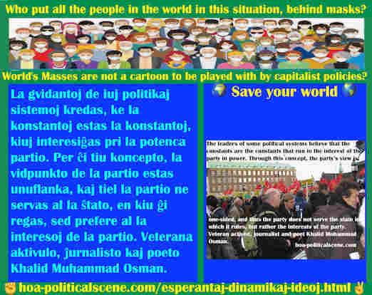 hoa-politicalscene.com/esperantaj-dinamikaj-ideoj.html - Esperantaj Dinamikaj Ideoj: La gvidantoj de iuj politikaj sistemoj kredas, ke la konstantoj estas la konstantoj, kiuj interesiĝas pri la ...